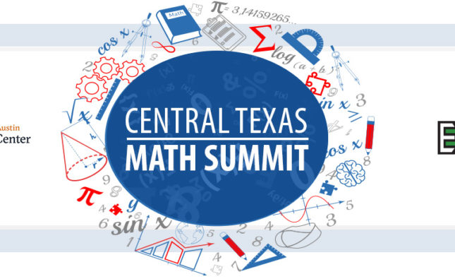 Central Texas Math Summit | Charles A. Dana Center & E3 Alliance | November 5, 2021