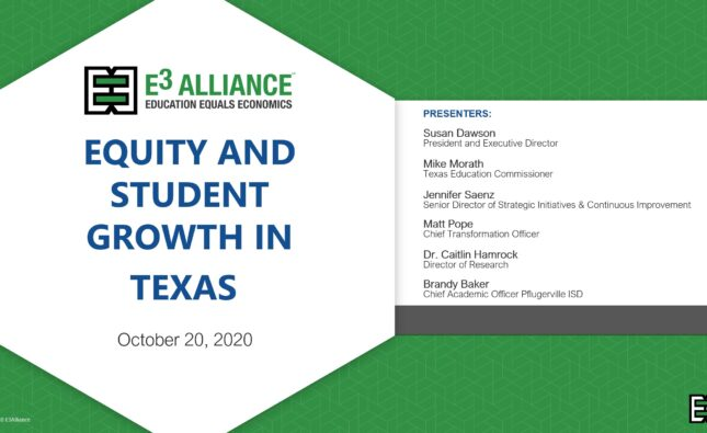 Equity and Student Growth in Texas – Recording