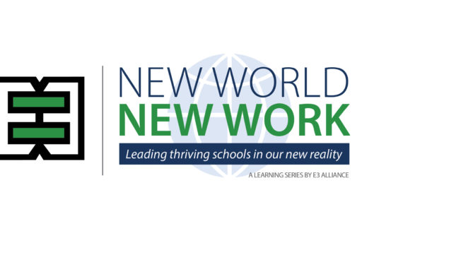New World, New Work: Leading Thriving Schools