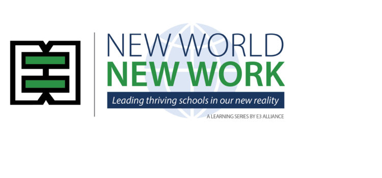 New World, New Work: Leading Thriving Schools