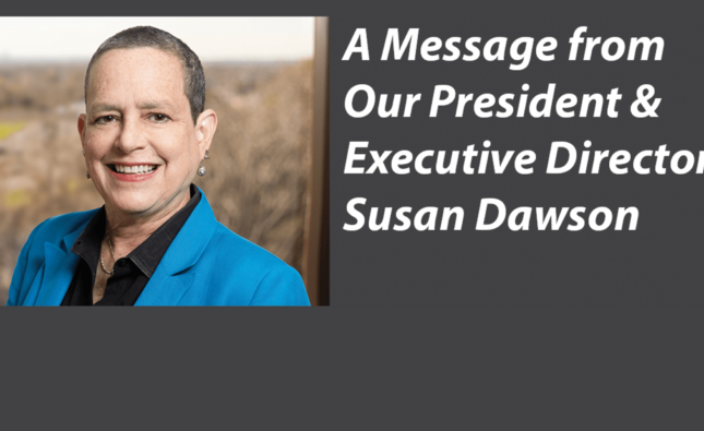Message from Our President & Executive Director