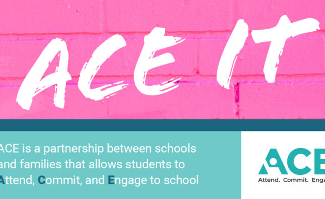 Attend. Commit. Engage. – ACE the School Year!