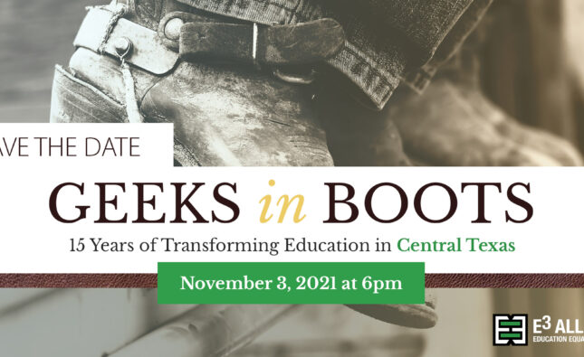 E3 Alliance Gala   Geeks in Boots   November 3, 2021   6:00 pm
