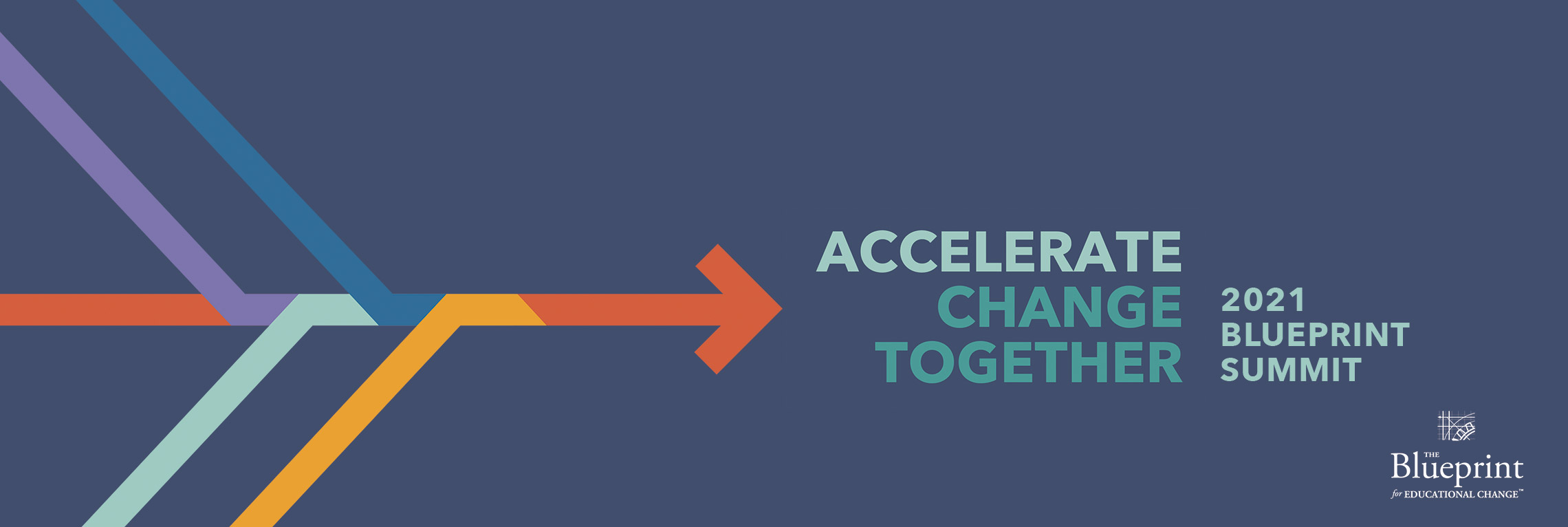 Accelerate Change Together 2021 Blueprint Summit